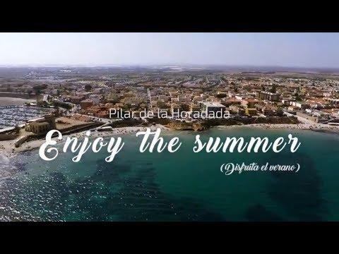 Enjoy the Summer in Pilar de la Horadada 2017
