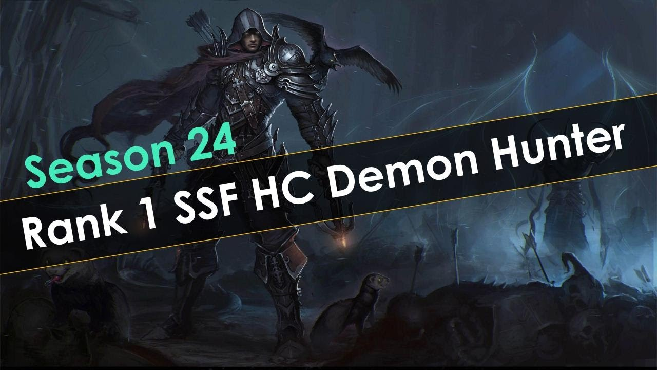 Diablo 3 Season 24 SSF HC Rank 1 Demon Hunter Clear