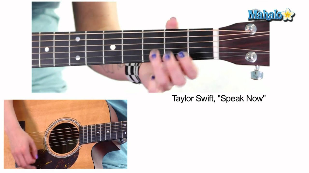 How To Play Speak Now By Taylor Swift On Guitar Youtube