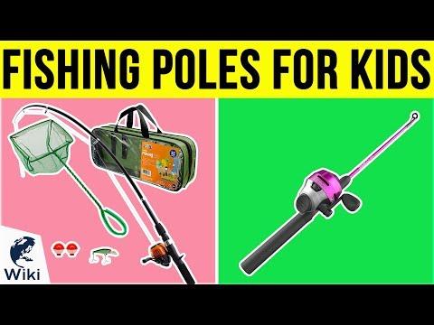 7 Best Fishing Poles For Kids 2019