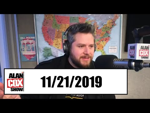 The Alan Cox Show - The Alan Cox Show (11/21/2019)