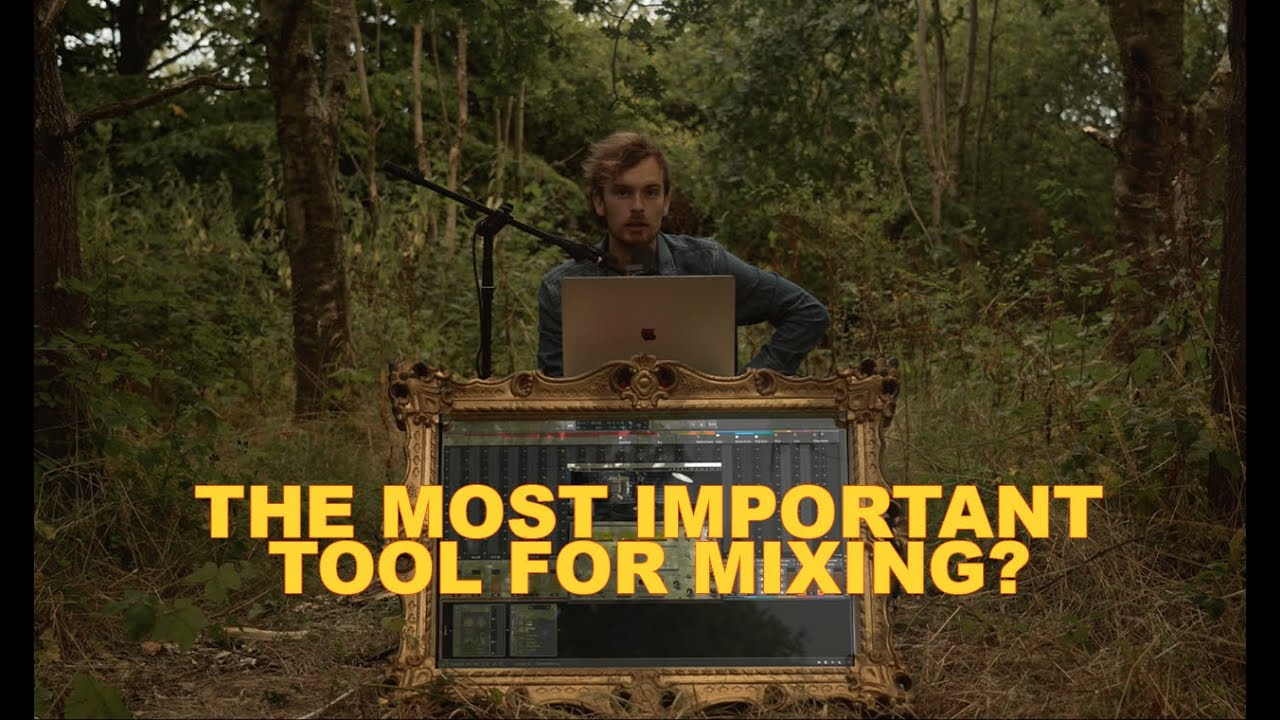 The Most Important Tool For A Good Mixdown
