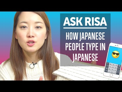 How Do Japanese People Type in Japanese? Ask Risa