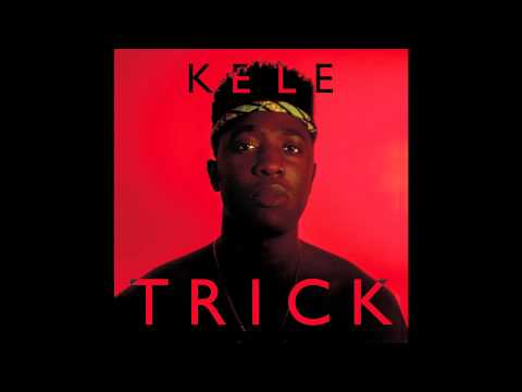 KELE // TRICK // (Full Album)