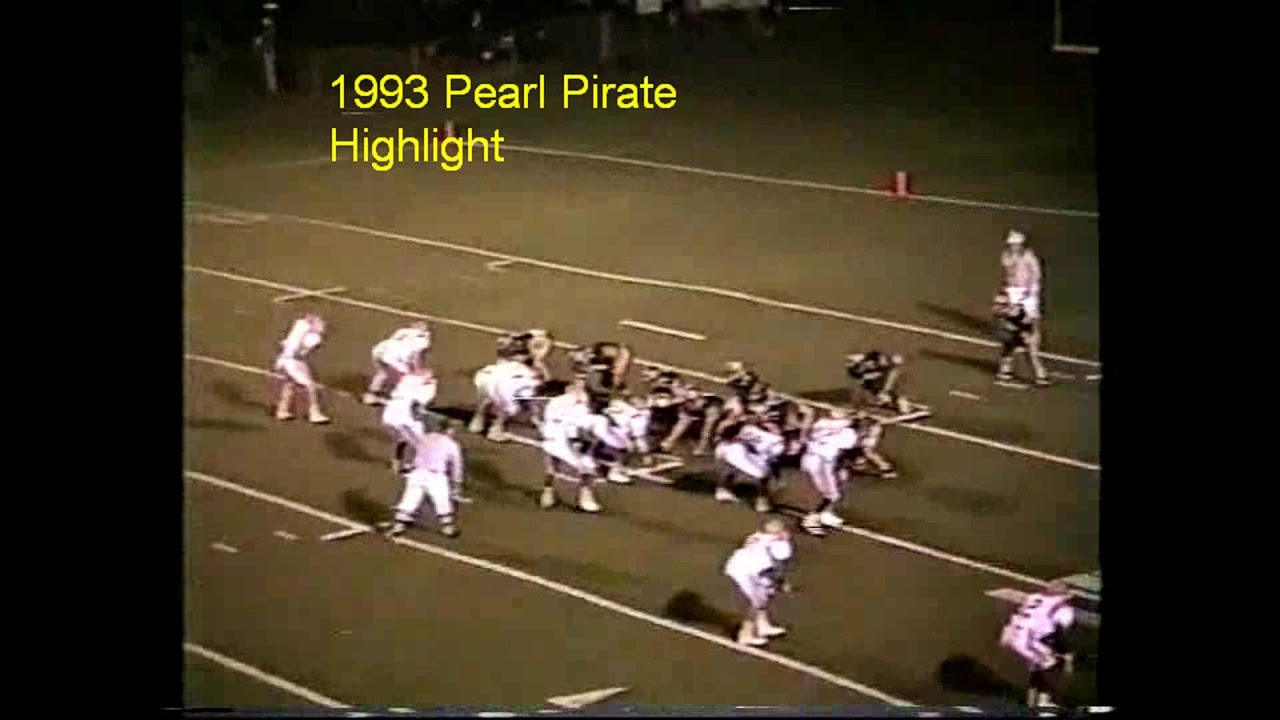 Pearl Pirate 1993 And 1992 Football Highlights Youtube