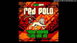 Red Polo - Lemme Go