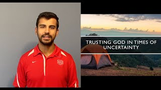 Breaking Camp -Part 2 -Trusting God in Times of Uncertainty