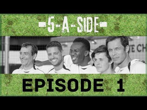 "5ASIDE: EPISODE 1 ""KICK OFF"" [FOOTBALL COMEDY DRAMA]"