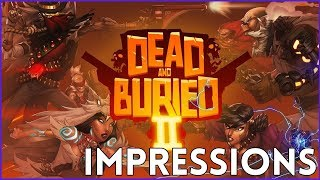 Dead and Buried 2 Impressions - Wild West VR Quake? (Rift and Quest Gameplay)