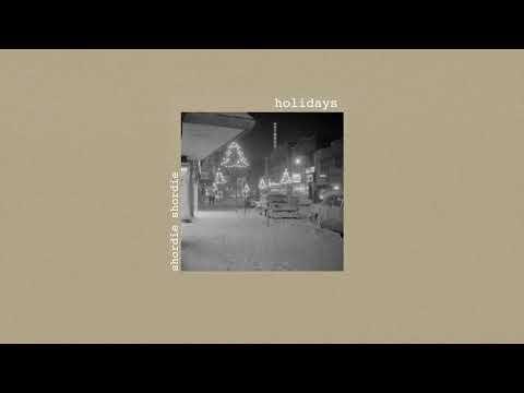 Shordie Shordie - Holidays (Audio)