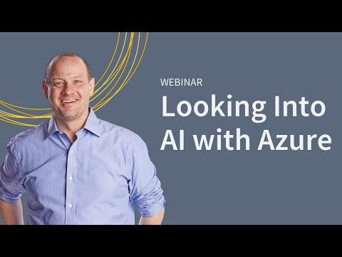 Looking Into AI with Microsoft Azure