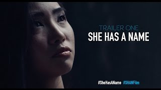 She Has A Name - Official Trailer One