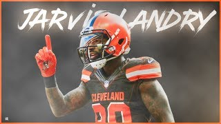"Jarvis Landry || ""Juice"" 