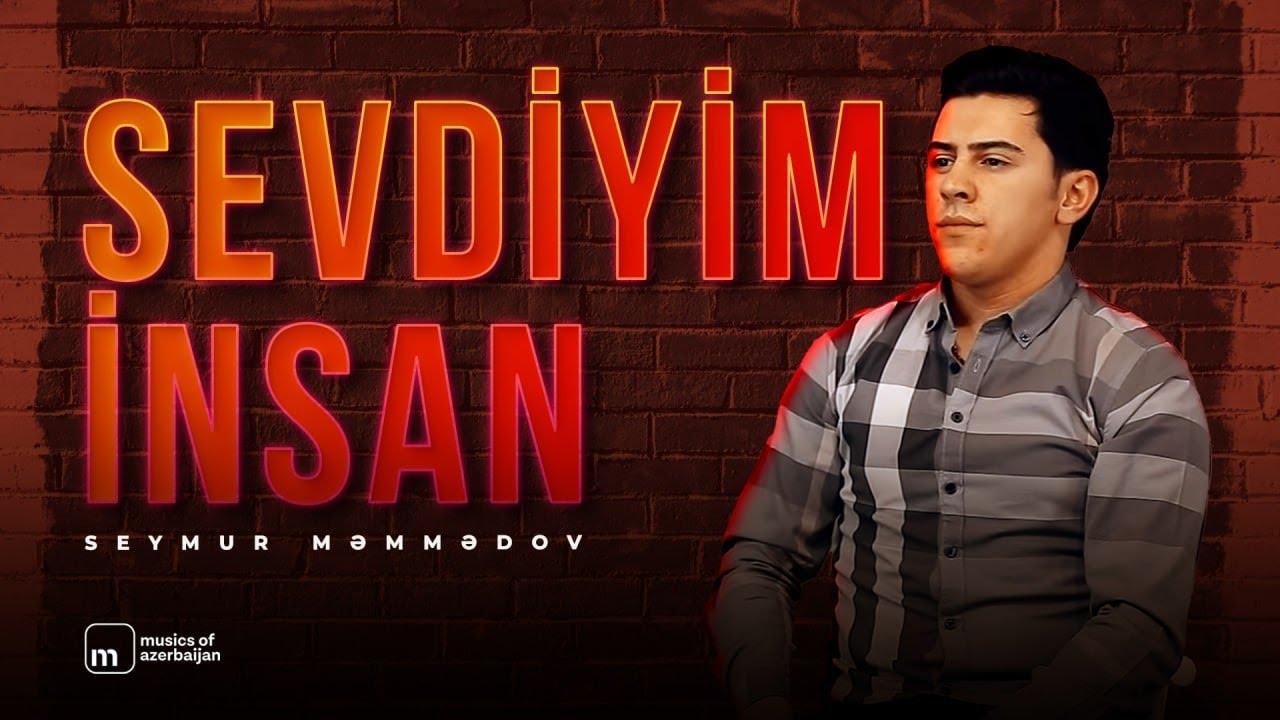 Seymur Memmedov — Sevdiyim Insan 2019 (Video Cover)