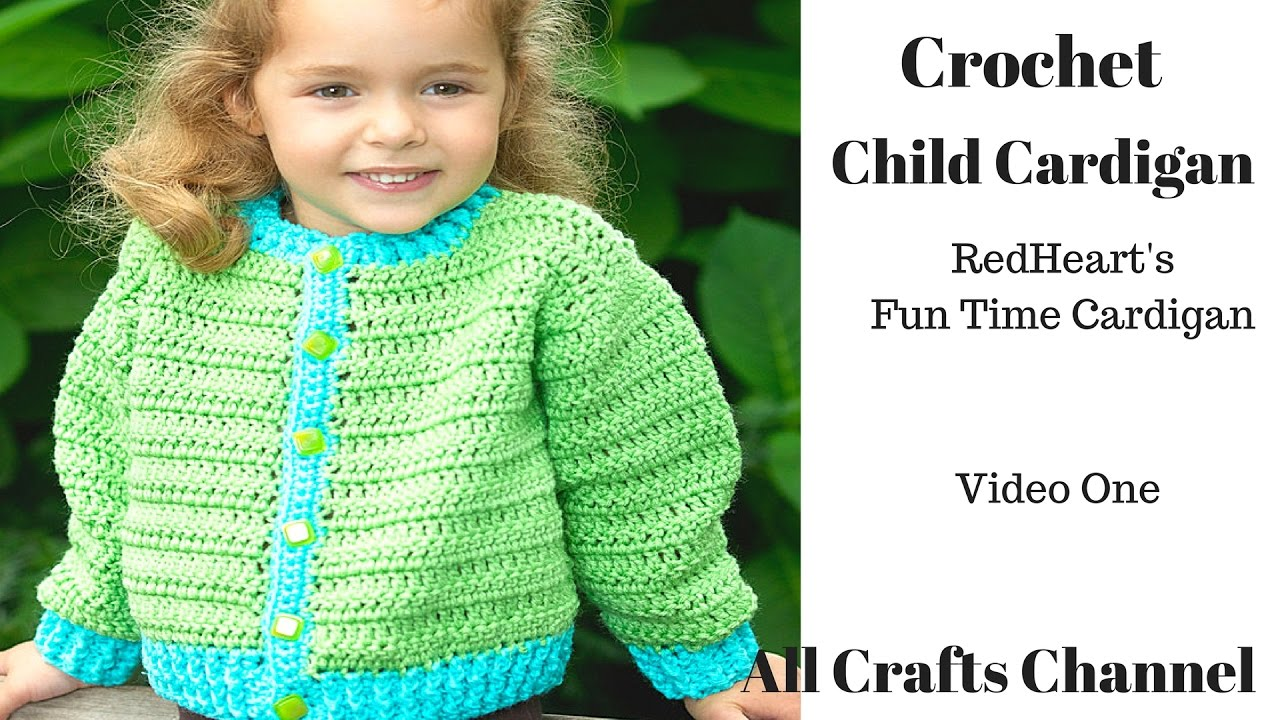 How to Crochet Child\'s Cardigan / Sweater - Video 1 - YouTube