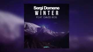 Sergi Domene Feat. David Ros - Winter (Official Teaser)