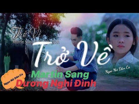 TRỞ VỀ  Mr Sang ft Dương Nghi Đình (Sáng tác : Sơn Hạ ) #troveduongnghidinh