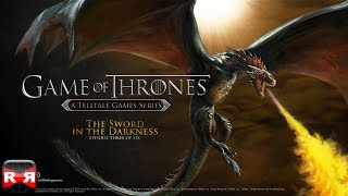 Game of Thrones - Episode 3: The Sword in the Darkness - iOS / Android - Full Gameplay Video