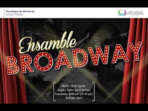Ensamble Broadway