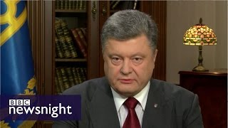 Ukraine President Petro Poroshenko on Newsnight