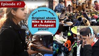 Chor Bazaar Delhi   Cheapest Market for Nike, Adidas Shoes, Gadgets   Chandni Chowk, Old Delhi