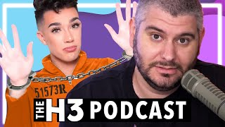 We're Not Done With James Charles - H3 Podcast # 242
