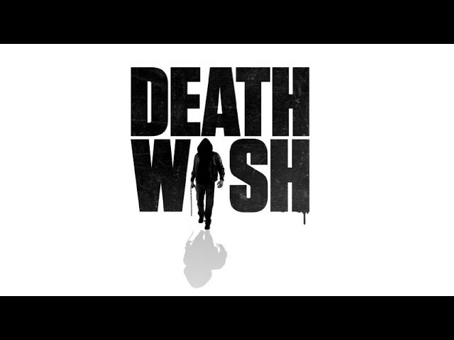 Death Wish - Teaser Trailer