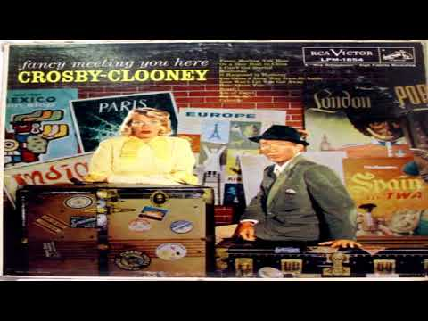 Bing Crosby & Rosemary Clooney   Fancy Meeting You Here GMB mp3