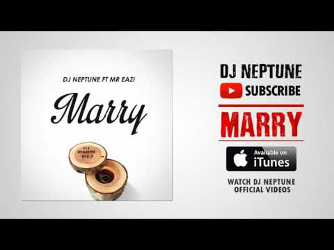 DJ Neptune feat. Mr Eazi - Marry (Official Audio)