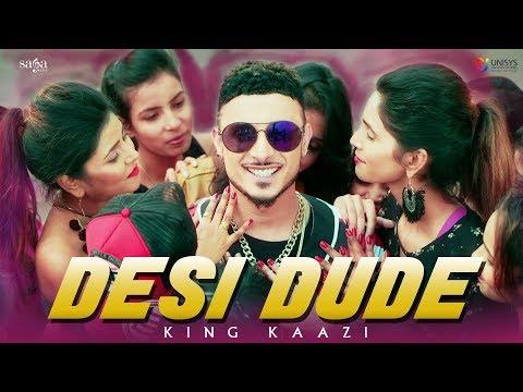 King Kaazi - Desi Dude (Full Video)   Ullumanati   New Punjabi Songs 2018   Latest Hit Songs