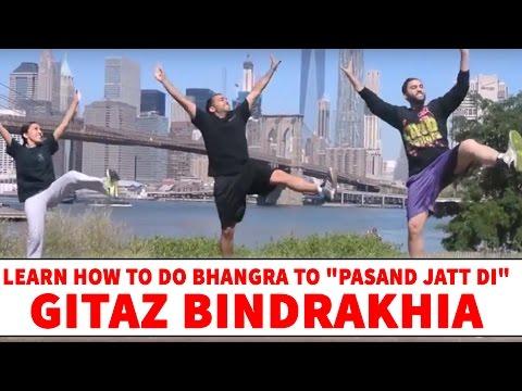 "Learn How To Do Bhangra To ""Pasand Jatt Di"" By Gitaz Bindrakhia"