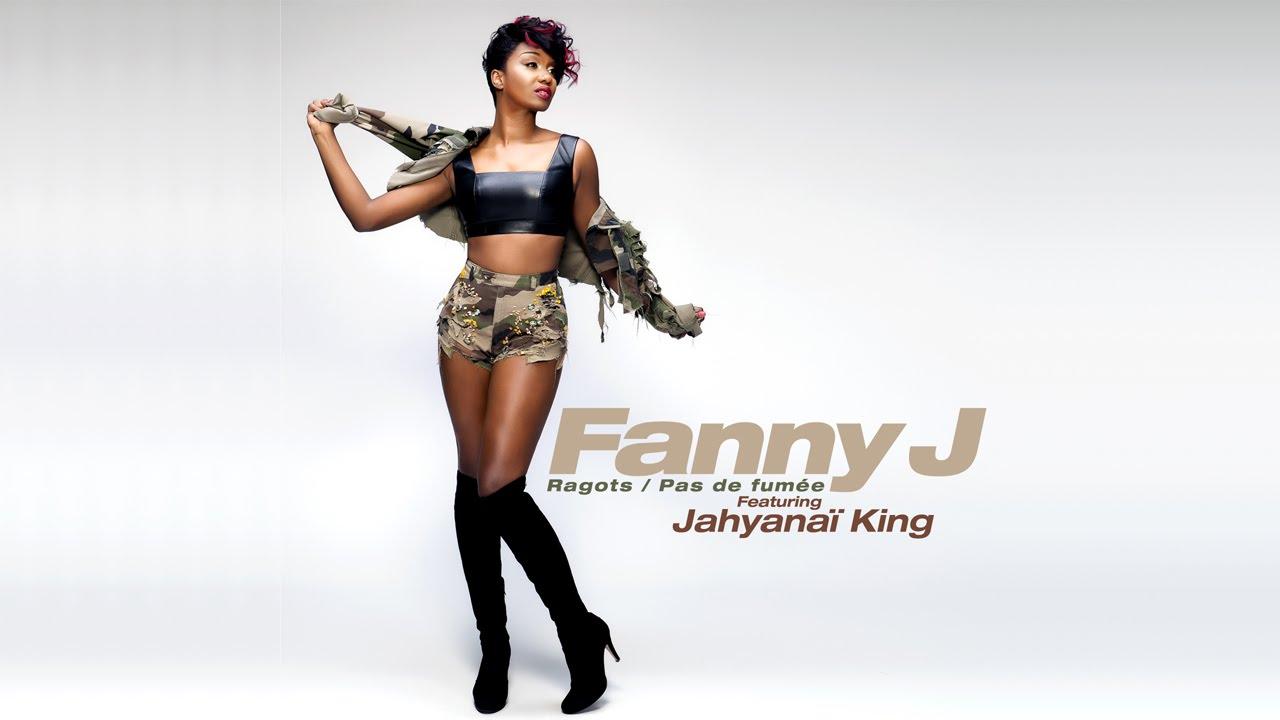 fanny j feat jahyanai king ragots