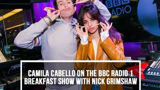 Camila Cabello: Interview on The BBC Radio 1 Breakfast Show with Nick Grimshaw (February 19th 2018)