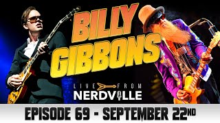 Live From Nerdville with Joe Bonamassa - Episode 69 - Billy Gibbons