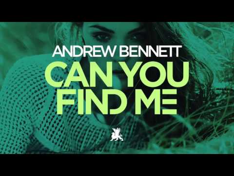 Andrew Bennett - Can You Find Me (Original Mix)