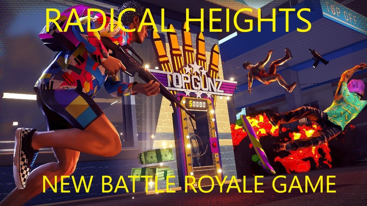 New Free To Play Battlle Royale Game - RADICAL HEIGHTS