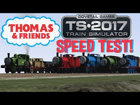 Train Simulator 2017 - Speed Test! #3 (Thomas and Friends)