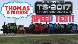 Train Simulator 2017 - Speed Test! #3 (Thomas and Friends)