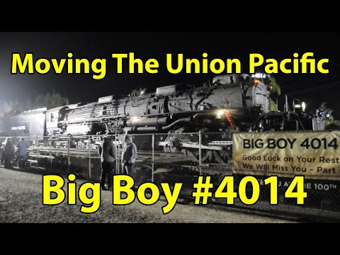 Moving The Union Pacific The Big Boy #4014 1/26/2014