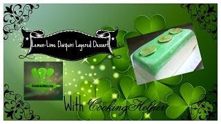 St  Patrick's Day Lemon Lime Daiquiri Layered Dessert