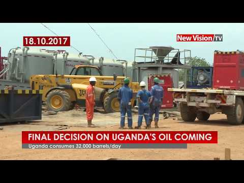 Final decision on Uganda's oil coming