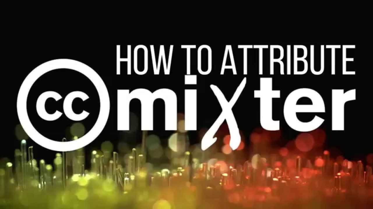 How to Attribute ccMixter Music