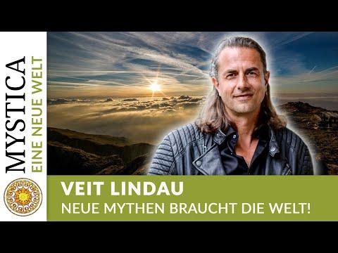 Neue Mythen braucht die Welt! - Veit Lindau (EINE NEUE WELT auf MYSTICA.TV)