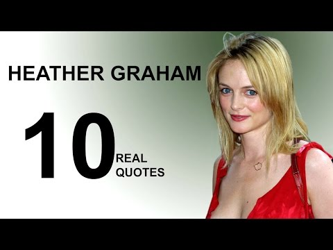 Heather Graham 10 Real Life Quotes on Success | Inspiring | Motivational Quotes