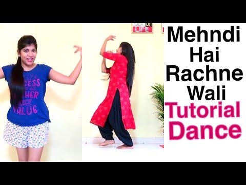 Mehndi Hai Rachne wali Dance | Tutorial for Beginners | Easy steps | Dance for Sangeet , Shadi