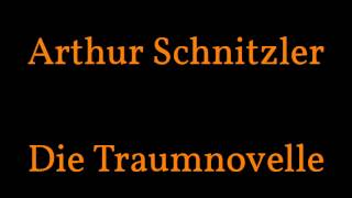 """Arthur Schnitzler """"Die Traumnovelle"""" - Hörbuch 1/3"""