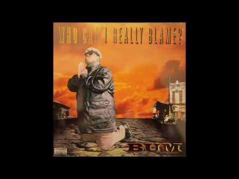 Bum – Who Can I Really Blame? (New Orleans, Louisiana) 1997