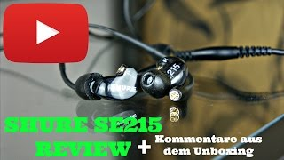 SHURE SE215 REVIEW In-Ear Monitoring System | Audiophile Einsteigerkopfhörer (Deutsch)