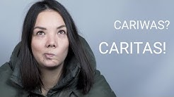 Cariwas? Caritas! (Langversion)