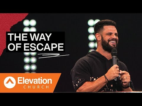 the-way-of-escape-|-elevation-church-|-pastor-steven-furtick